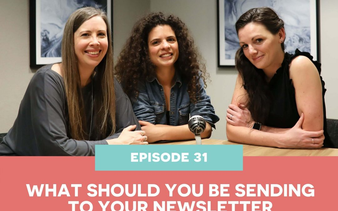 31: What should you be sending to your newsletter subscribers?