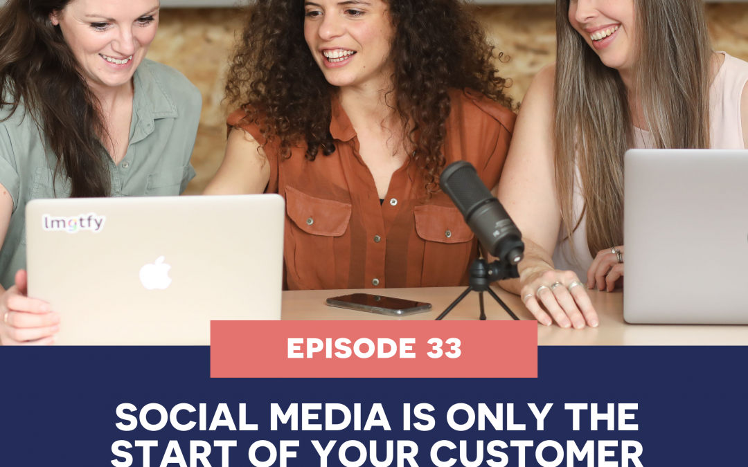 33: Social media is only the start of your customer journey!