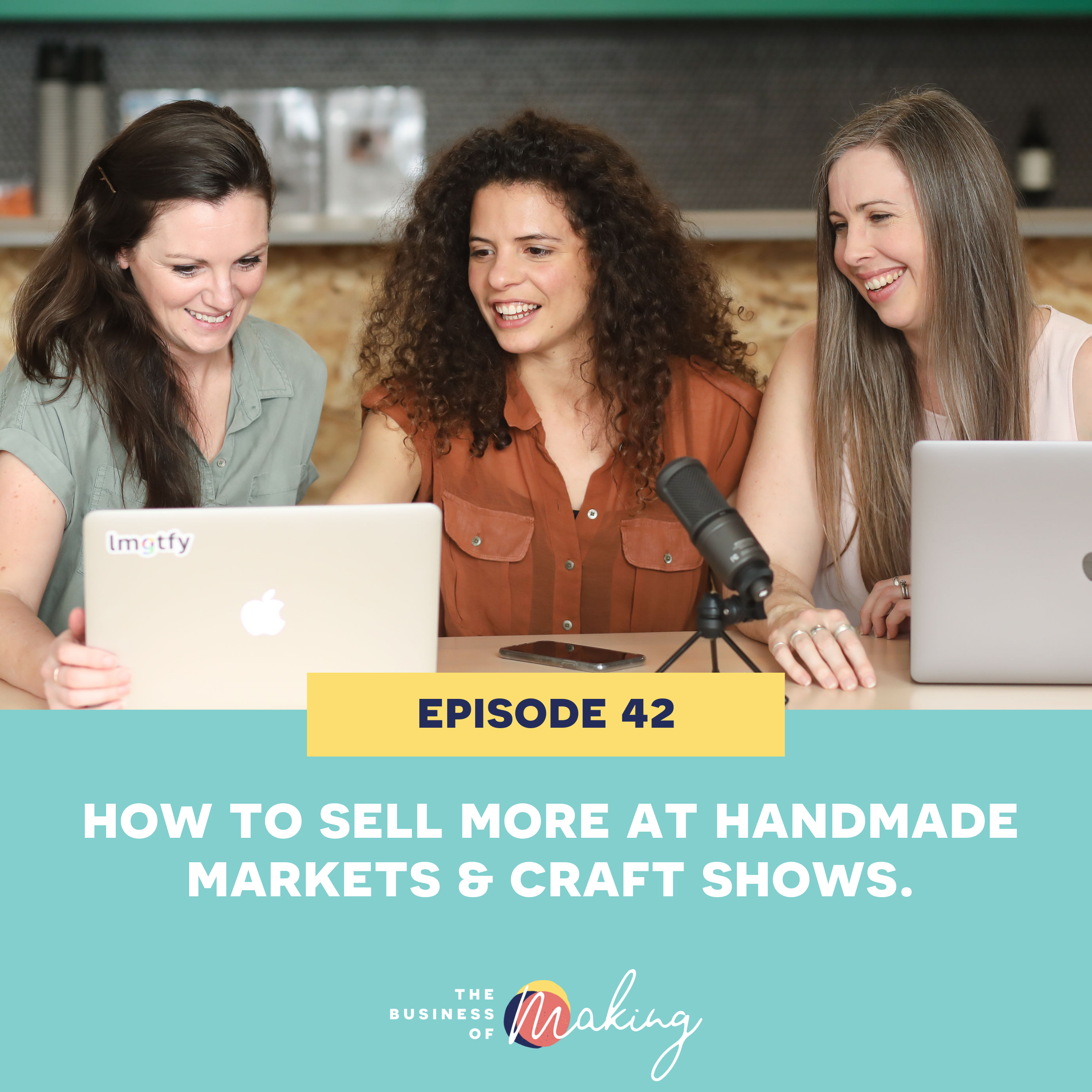 42: How To Sell More At Handmade Markets & Craft Shows  The