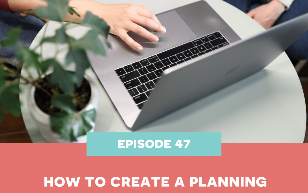 47: How to create a planning system?
