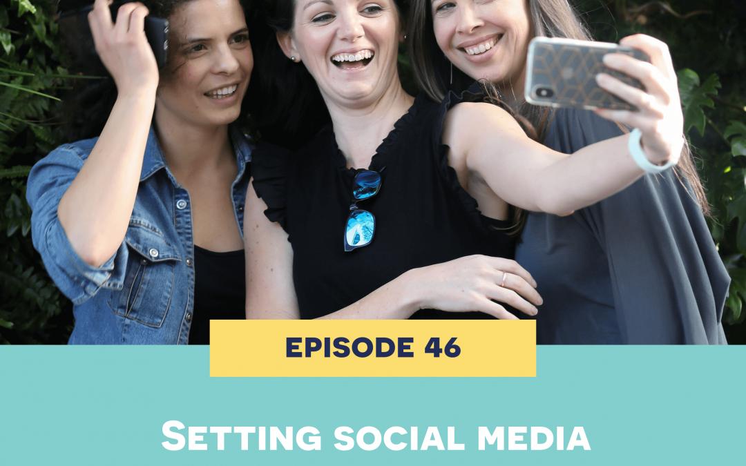 46: Setting social media boundaries