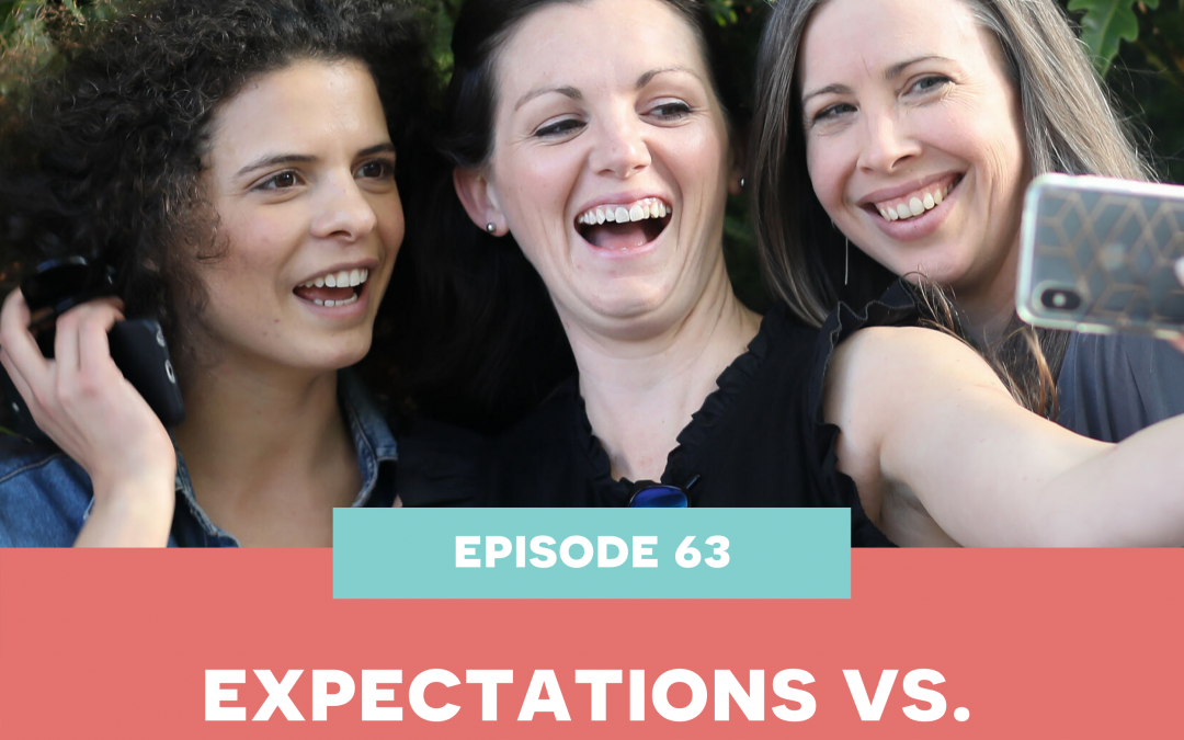 63: Expectations vs. Reality
