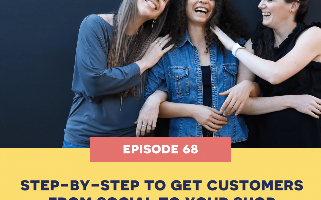 68: PATREON: Step by step to get customers from social to your shop