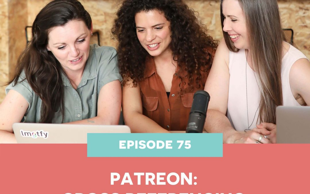 75 PATREON: CROSS REFERENCING