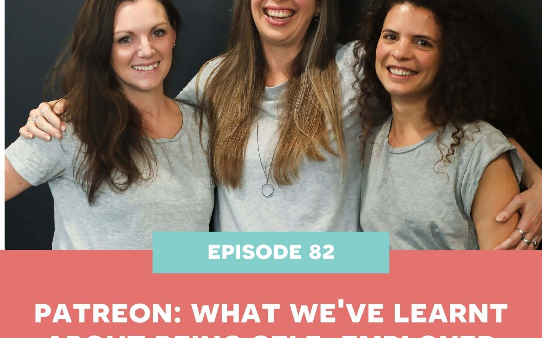 Patreon: What we've learnt about being self-employed [82]