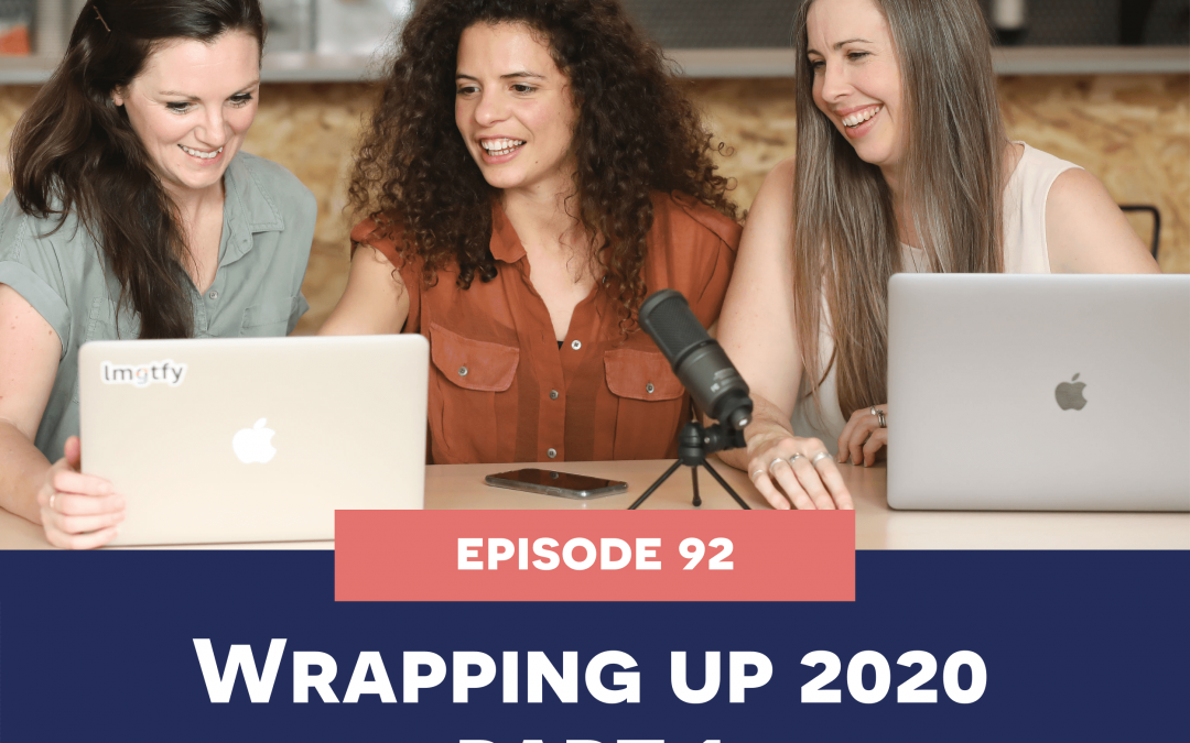 92: Wrapping up 2020 – part 1