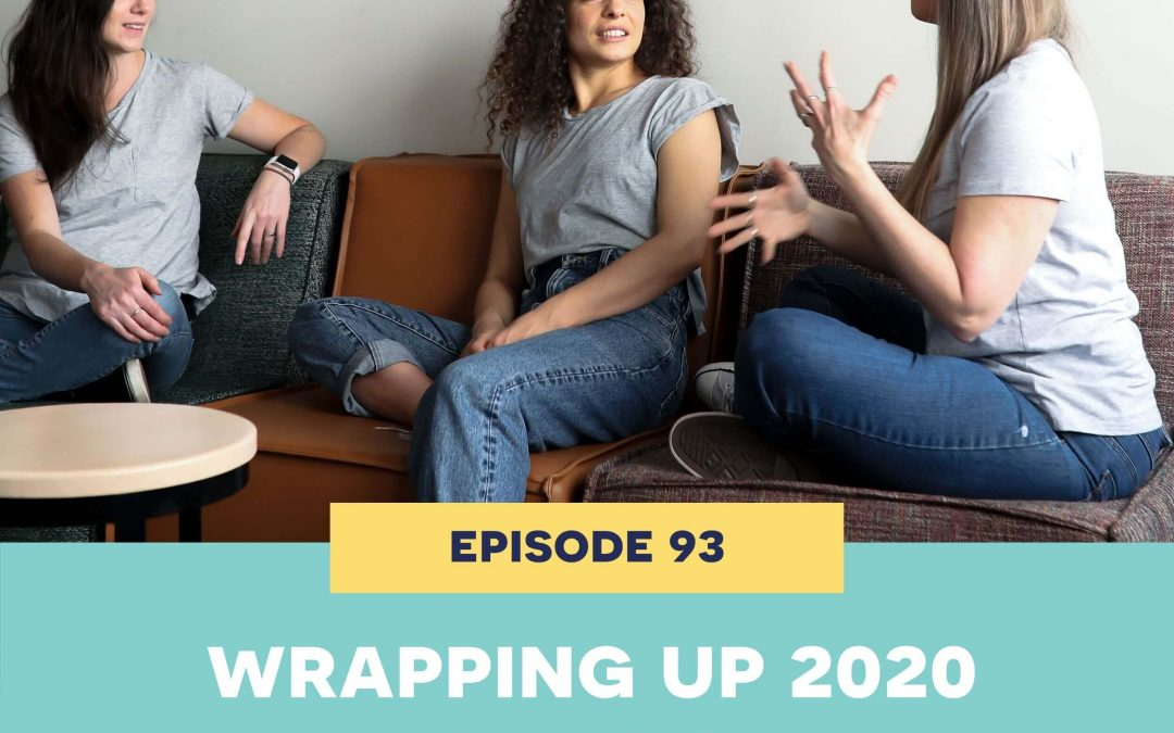 93: Wrapping up 2020 – part 2