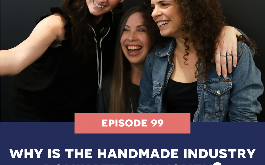 99: why do women dominate the handmade industry
