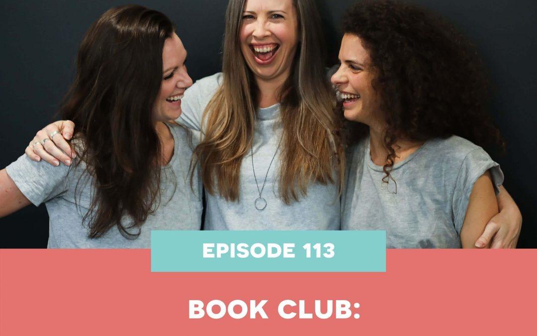 113: Book Club: Wolfpack by Abby Wambach